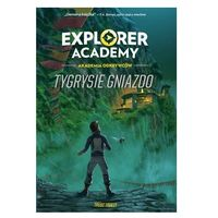 Literatura młodzieżowa, Explorer academy: akademia odkrywców. tygrysie gniazdo. tom 5 (opr. broszurowa)