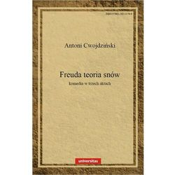 Freuda teoria snów. Komedia w 3 aktach - Antoni Cwojdziński - ebook