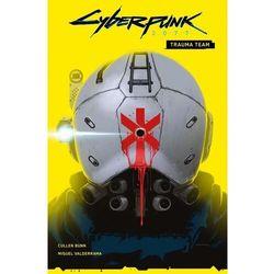 Cyberpunk 2077. trauma team. tom 1 (opr. miękka)