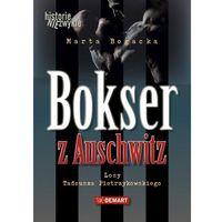 E-booki, Bokser z Auschwitz. Losy Tadeusza Pietrzykowskiego - Marta Bogacka
