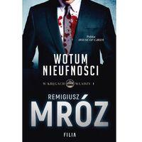 E-booki, W kręgach władzy Tom 1 Wotum nieufności - , Remigiusz Mróz