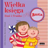 E-booki, Wielka księga Basi i Franka - Zofia Stanecka, Marianna Oklejak