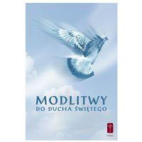Książki religijne, MODLITWY DO DUCHA ŚWIĘTEGO (opr. miękka)