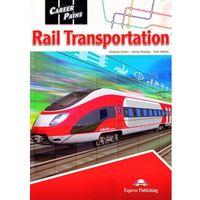 Książki do nauki języka, Rail Transportation. Career Paths. Podręcznik + Kod DigiBook (opr. broszurowa)