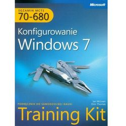 MCTS Egzamin 70-680 Konfigurowanie Windows 7 - Mclean Ian, Orin Thomas - ebook