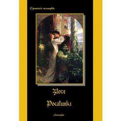 Złote pocałunki - Edgar Allan Poe, Alfons Daudet, Guy de Maupassant, Catulle Mendès