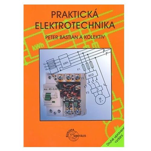 Pozostałe książki, Praktická elektrotechnika Peter Bastian