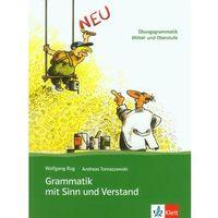 Językoznawstwo, Grammatik Mit Sinn Und Verstand (opr. miękka)