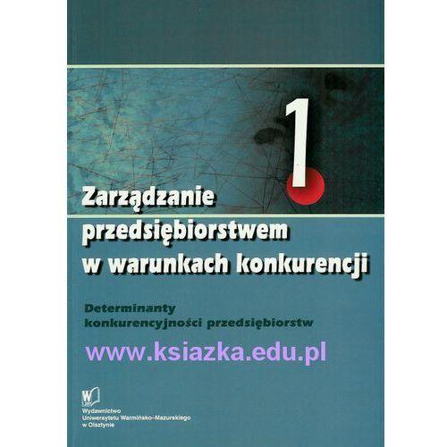 Biblioteka biznesu, Zarządzanie przedsiębiorstwem w warunkach konkurencji t. 1 i t. 2 (opr. miękka)
