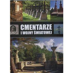 Cmentarze I Wojny Światowej - Marcin Pielesz (opr. twarda)