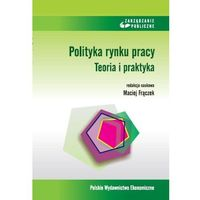 Biblioteka biznesu, Polityka rynku pracy - Maciej Frączek (opr. miękka)