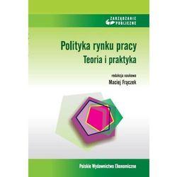 Polityka rynku pracy - Maciej Frączek (opr. miękka)