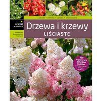 Książki o florze i faunie, Drzewa i krzewy liściaste (opr. twarda)