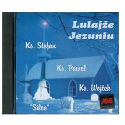 Lulajże Jezuniu - płyta CD