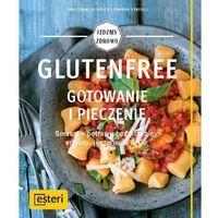 Hobby i poradniki, Glutenfree Gotowanie i pieczenie (opr. miękka)