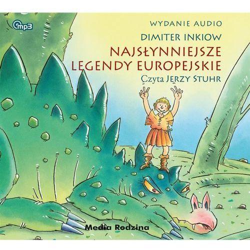 Książki dla dzieci, Najsłynniejsze legendy europejskie [Inkiow Dimiter] (opr. kartonowa)