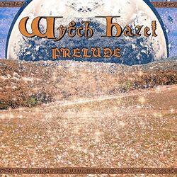 Wytch Hazel - Prelude -Coloured-