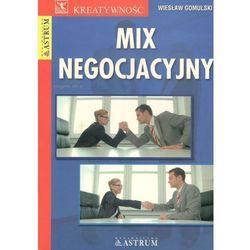 Mix negocjacyjny - Wiesław Gomulski (opr. twarda)