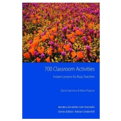 Książki do nauki języka, 700 Classroom Activities New Edition (opr. miękka)