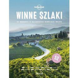 Winne szlaki Lonely Planet - Pascal (opr. twarda)