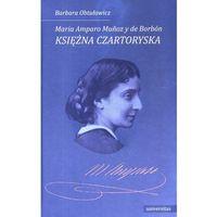 Biografie i wspomnienia, Maria Amparo Munoz y de Borbón, księżna Czartoryska (opr. miękka)