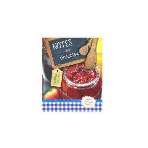 Notesy, Notes na przepisy Domowe przetwory
