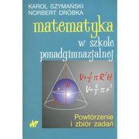 Matematyka, Matematyka w szkole ponadgimnazjalnej (opr. miękka)