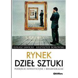 Rynek dzieł sztuki - Sawicki Łukasz, Borowski Krzysztof (opr. broszurowa)