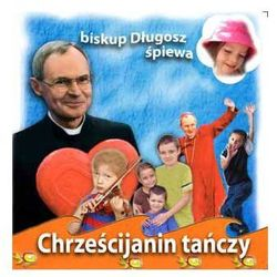 Chrześcijanin tańczy - CD
