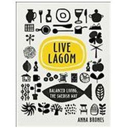 Live Lagom: Balanced Living Brones Anna