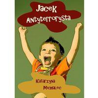 E-booki, JACEK ANTYTERRORYSTA - EBOOK