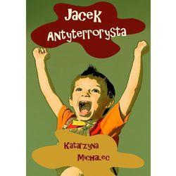 JACEK ANTYTERRORYSTA - EBOOK