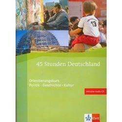 45 Stunden Deutschland + Cd (opr. miękka)