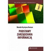 E-booki, Podstawy zarządzania informacją - Krystyna Wanda Roman