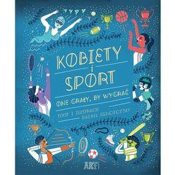 Kobiety i sport One grały by wygrać - Rachel Ignotofsky (opr. twarda)