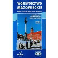 Mapy i atlasy turystyczne, Województwo mazowieckie. Atlas turystyczno-samochodowy (opr. broszurowa)
