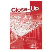 Książki do nauki języka, Close-Up B1+: Teacher's Book (opr. miękka)