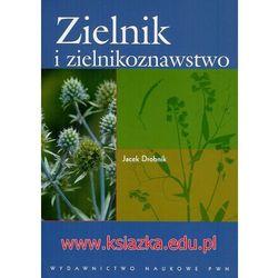 Zielnik i zielnikoznawstwo (opr. kartonowa)