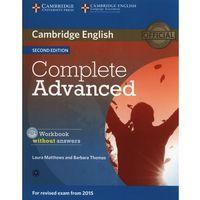 Książki do nauki języka, Complete Advanced Workbook without answers +CD (opr. miękka)