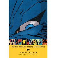 Książki dla dzieci, Batman - Mroczny Rycerz kontratakuje (opr. twarda)