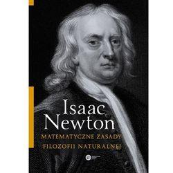 Matematyczne zasady filozofii naturalnej (opr. miękka)