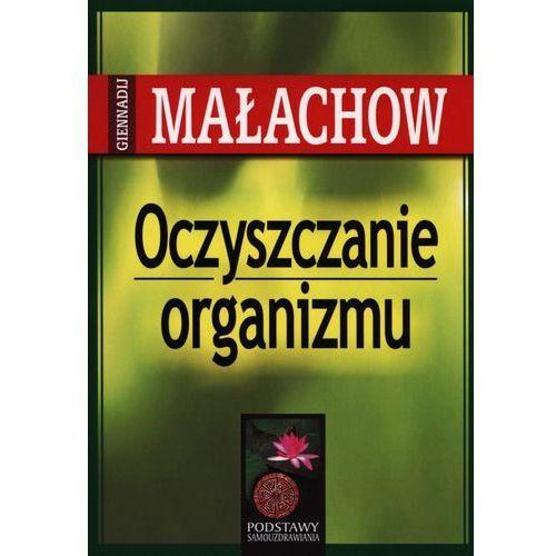 Książki medyczne, Oczyszczanie organizmu (opr. broszurowa)