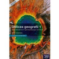 Pozostałe książki, Oblicza geografii 1 Podręcznik Zakres rozszerzony - bezpłatny odbiór zamówień w Krakowie (płatność gotówką lub kartą).