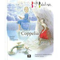 Książki dla dzieci, Coppelia (opr. twarda)