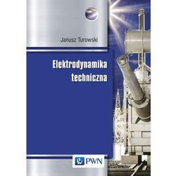 Elektrodynamika techniczna (opr. twarda)