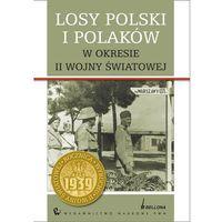 Filozofia, Losy Polski i Polaków w okresie II wojny światowej (opr. twarda)