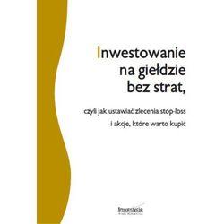 Inwestowanie na giełdzie bez strat - Michał Pietrzyca