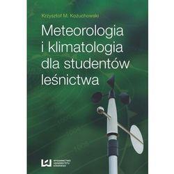 Meteorologia i klimatologia dla studentów leśnictwa - Krzysztof M. Kożuchowski - ebook