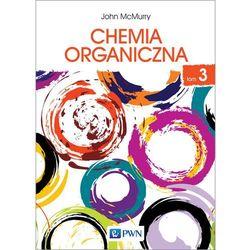 CHEMIA ORGANICZNA TOM 3 - JOHN MCMURRY (opr. miękka)