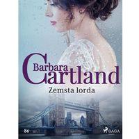 E-booki, Zemsta lorda - Ponadczasowe historie miłosne Barbary Cartland - Barbara Cartland (MOBI)